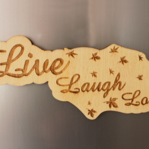 Live Laugh Love V2 Fridge Magnet